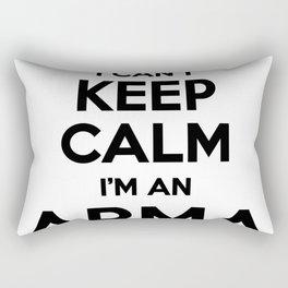 I cant keep calm I am an ARMA Rectangular Pillow