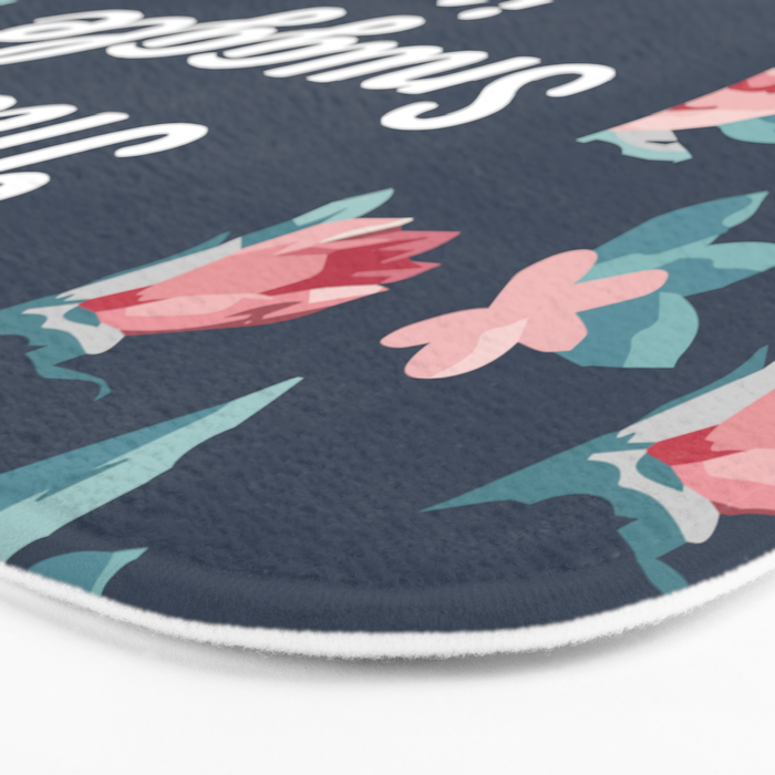 The Snuggle Is Real (Floral) Funny Quote Bath Mat