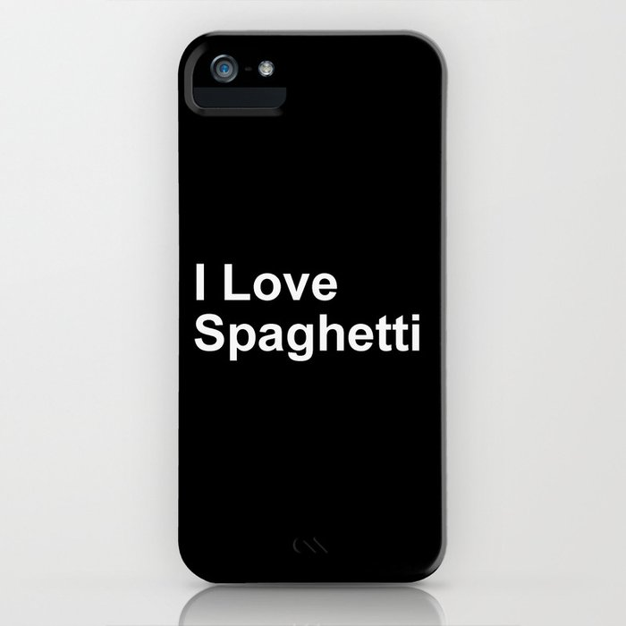 I Love Spaghetti iPhone Case
