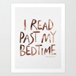 I read past my bedtime - Earthy colors Art Print