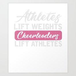 Athletes Lift Weights Cheerleaders Tee Art Print