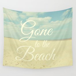 Gone To The Beach Wall Tapestry
