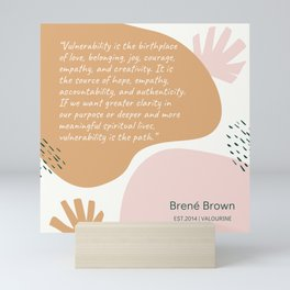 18    | Brene  Brown Quotes | 190821 Mini Art Print