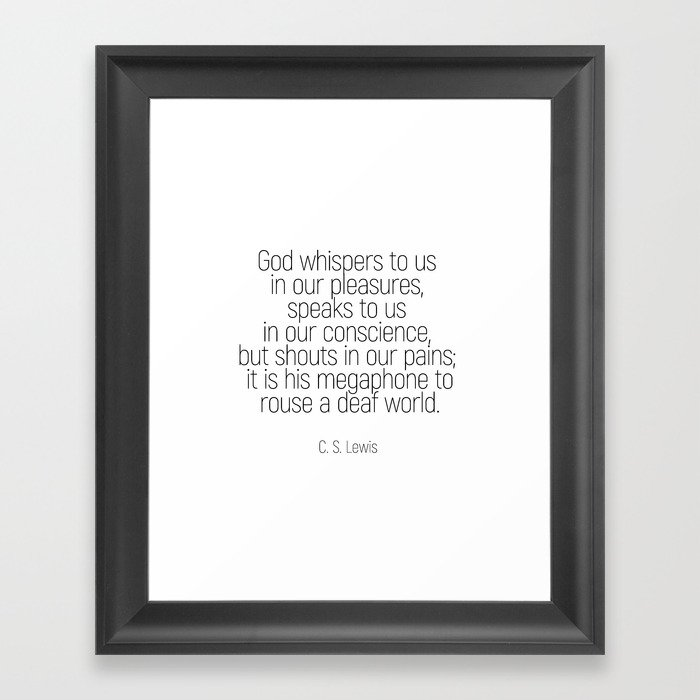 God Whispers Quotes Cslewis Minimalism Framed Art Print By