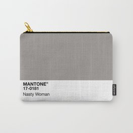 MANTONE® Nasty Woman Carry-All Pouch