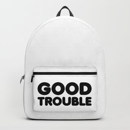 good trouble Backpack