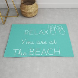 Relax You Are At The Beach Rug
