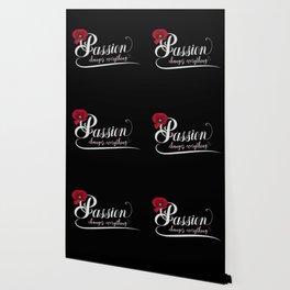 Passion Wallpaper