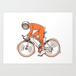 All I wanna do is bicycle Art Print