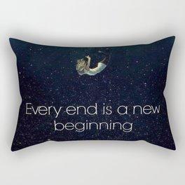 Every end is a new beginning Rectangular Pillow