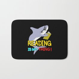 reading is my thing shark Bath Mat