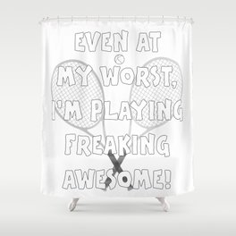Tennis Lifestyle awesome present Shower Curtain