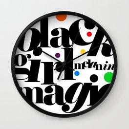 black girl melanin magic! Wall Clock