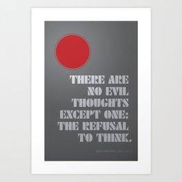 Refusal to Think Art Print
