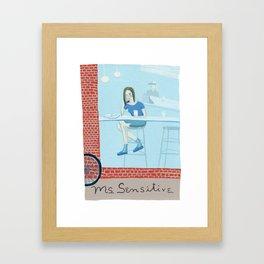 Ms. Sensitive Framed Art Print