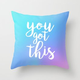 You Got This - Holographic Throw Pillow