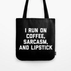 Run Coffee, Sarcasm & Lipstick Funny Quote Tote Bag