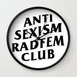 Anti Sexism Radfem Club Wall Clock