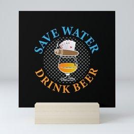 Save Water Drink Beer Mini Art Print