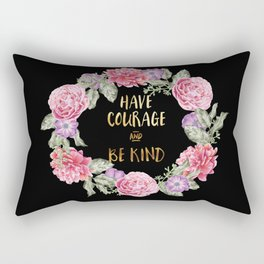Have Courage and Be Kind - Black / Gold Rectangular Pillow