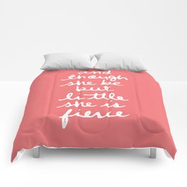 she is fierce Comforters