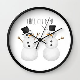 Chill Out Man! Wall Clock