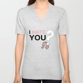 I HateYou / Question Unisex V-Neck
