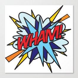 WHAM Comic Book Flash Pop Art Trendy Cool Typography Canvas Print