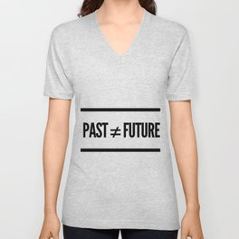 Past ≠ Future Unisex V-Neck