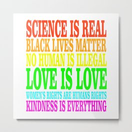 SCIENCE IS REAL | Rights Metal Print