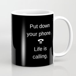 Life is Calling Coffee Mug