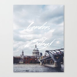 London, Baby! Canvas Print