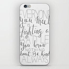 Be Kind Always iPhone Skin