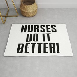 nurses do it better Rug