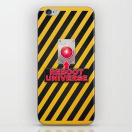 Reboot Universe Button iPhone Skin