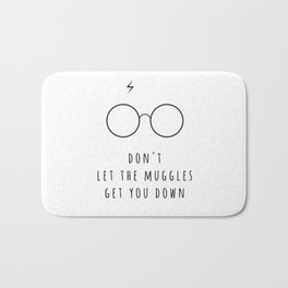 Don't Let The Muggles Get You Down Bath Mat