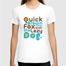Quick Brown Fox Jumps over the lazy dog Typography Pangram Modern Art for Graphic Designer & Office T-shirt