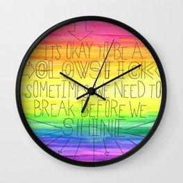 Okay To Be a Glowstick Wall Clock