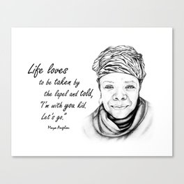 Maya Angelou Quote - Take Life by the Lapels - Art and Apparel Canvas Print