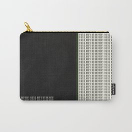 If Not Us, Who? If Not Now, When? Quote Carry-All Pouch