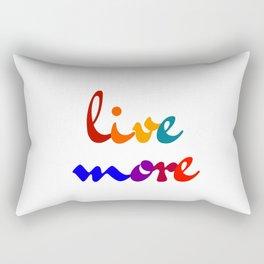 live more colorful design Rectangular Pillow