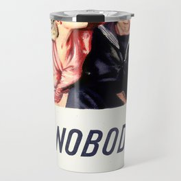 Tell nobody Travel Mug
