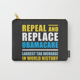 Repeal And Replace Obamacare Carry-All Pouch