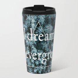 I dream in evergreen- drone Travel Mug