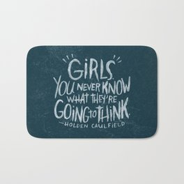HOLDEN CAULFIELD ON GIRLS (AGAIN!) Bath Mat