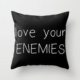 Love Your Enemies - Handwritten Throw Pillow