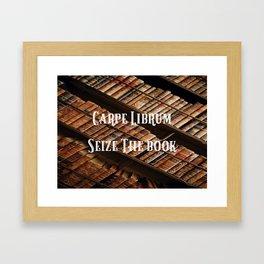 Carpe Librum Seize the Book Framed Art Print