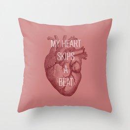 My Heart Skips A Beat Throw Pillow