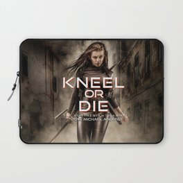 Kneel Or Die Laptop Sleeve