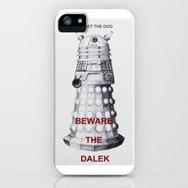 Beware.... iPhone Case